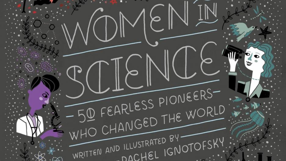 Women in Science, by Rachel Ignotofsky