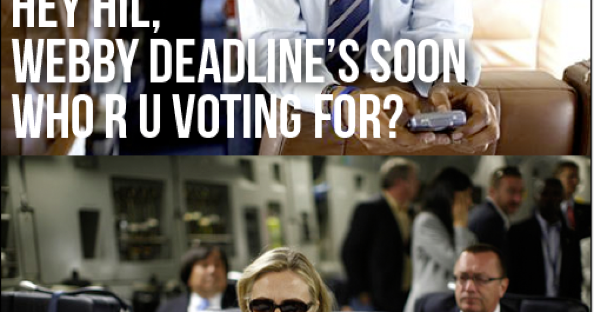 "Vote for GlobalPost for the 16th Annual Webby awards for our piece, ""To Live and Die in Mexico."" Hillary's (probably) doing it.</p>"