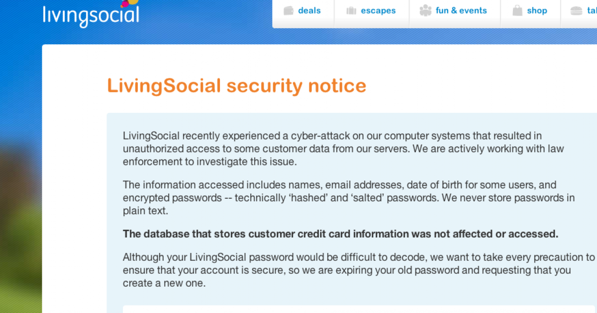Daily deals website LivingSocial announced that its website has been hacked with 50 million user accounts compromised.</p>