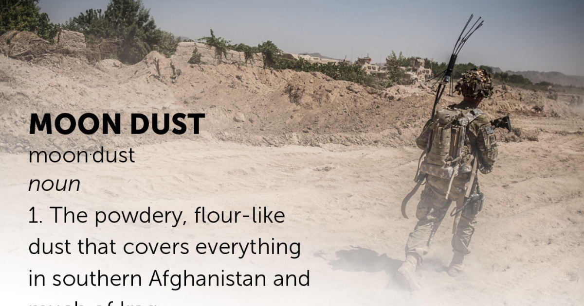 Moon Dust: The earth around a combat outpost is rent by heavy construction vehicles.  As the loosened dust dries, it gains the consistency of flour.</p>