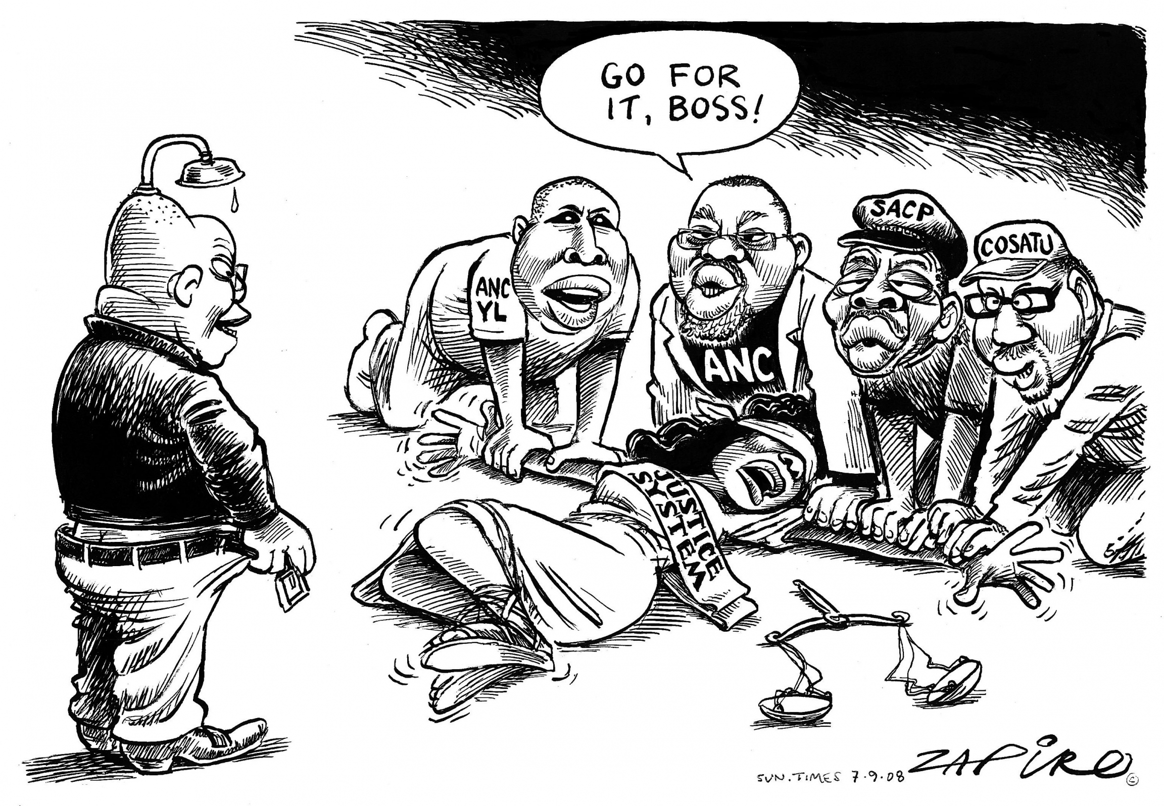 "A Zapiro cartoon showing Jacob Zuma undoing his pants with Lady Justice being held down by Zuma's cronies and one of them says, ""Go for it, boss!"""