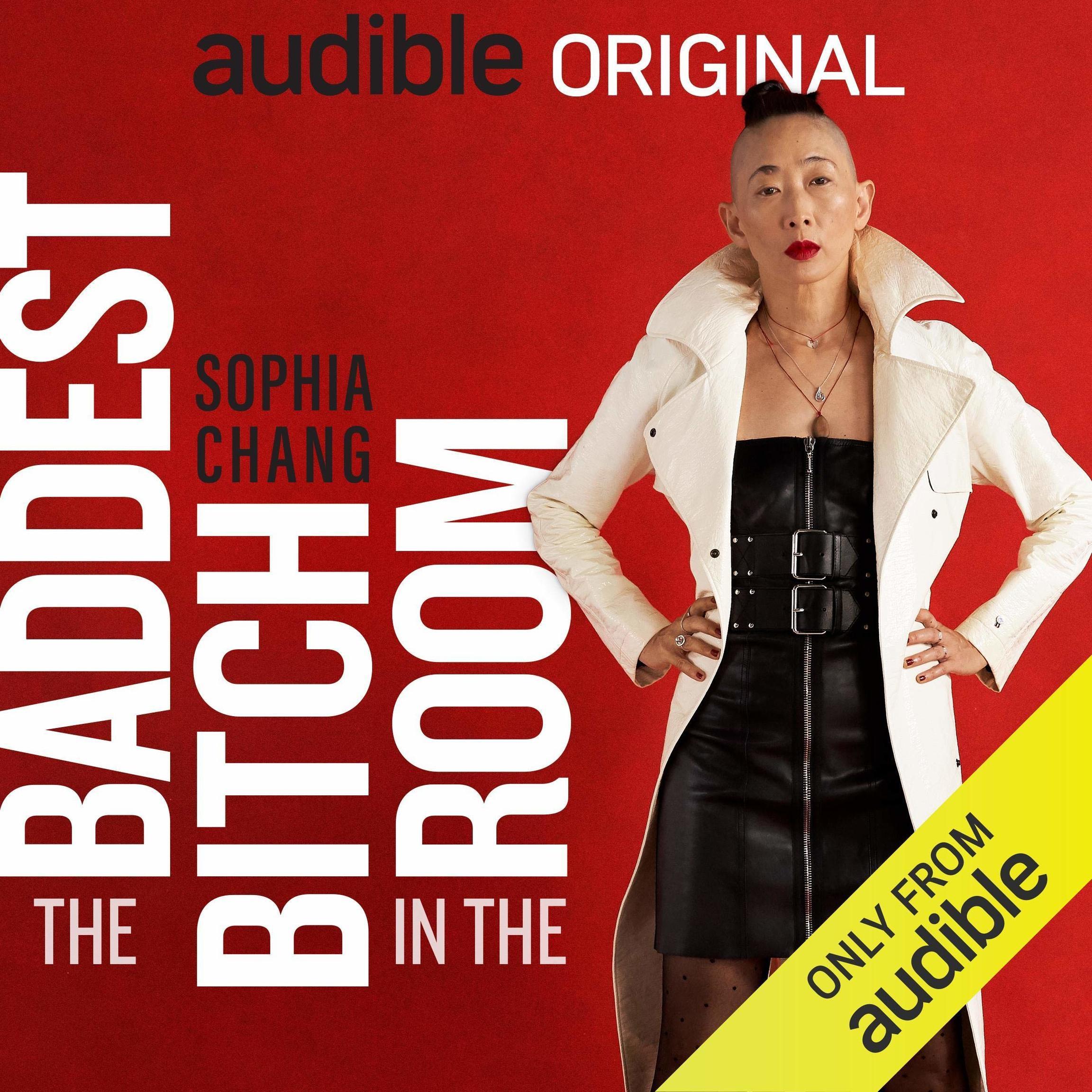 "Sophia Chang's memoir ""The Baddest Bitch in the Room"""