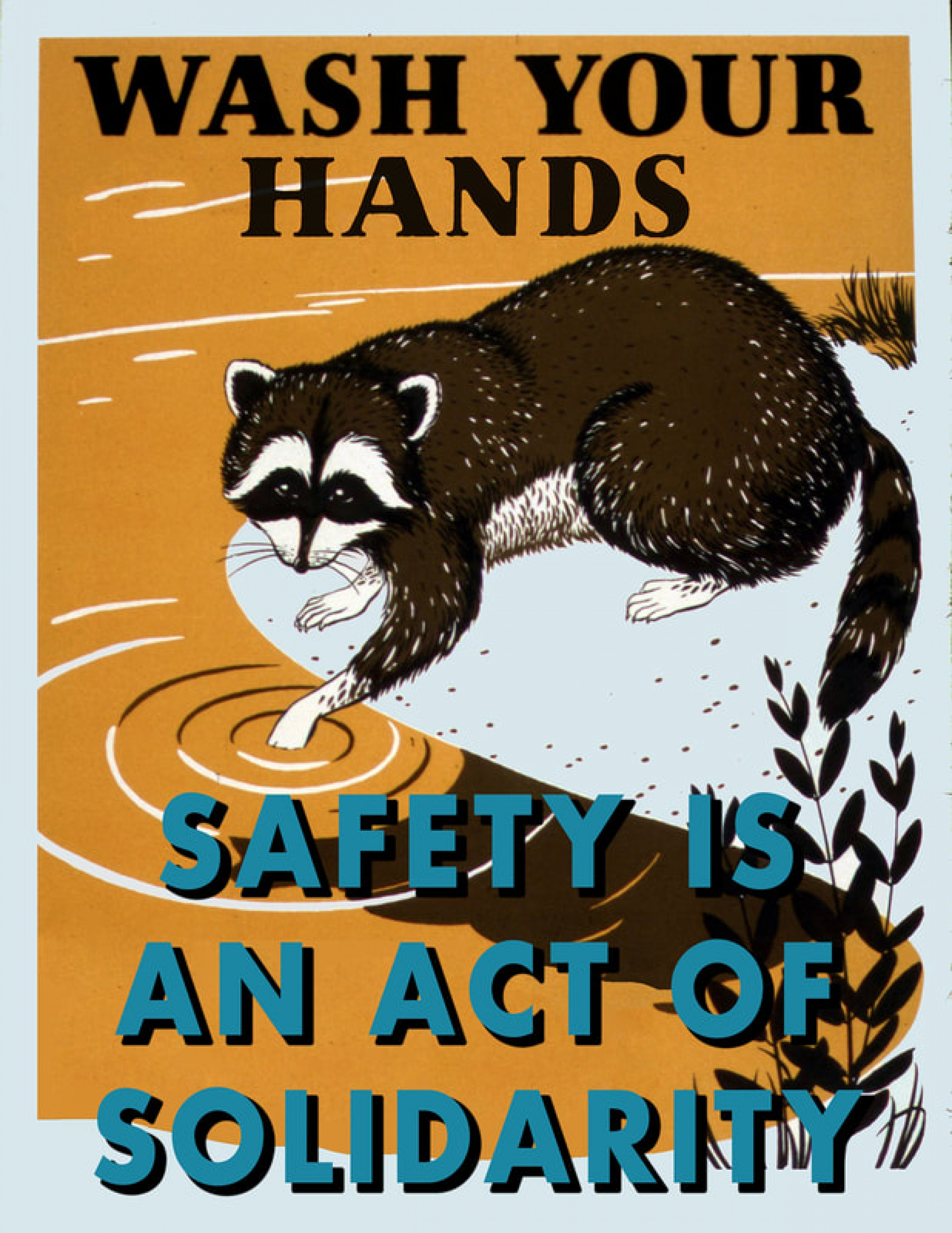 This poster submitted by an anonymous artist conveys a public service announcement.