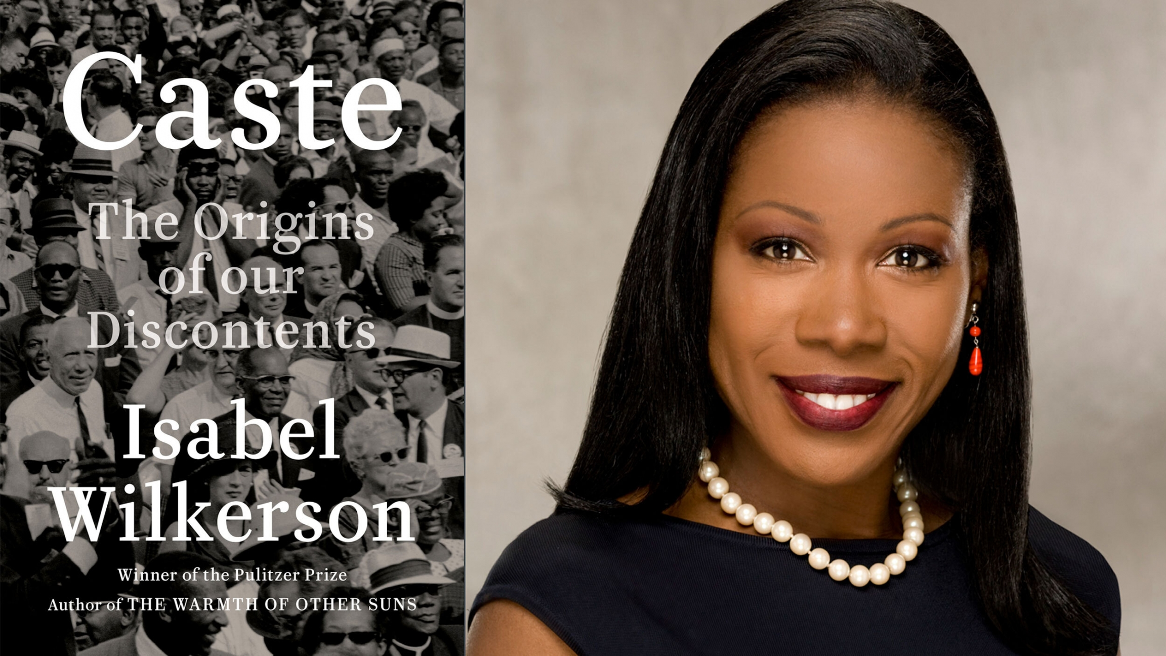In her new book, author Isabel Wilkerson, right, argues a caste system —not race —explains inequality in the United States.