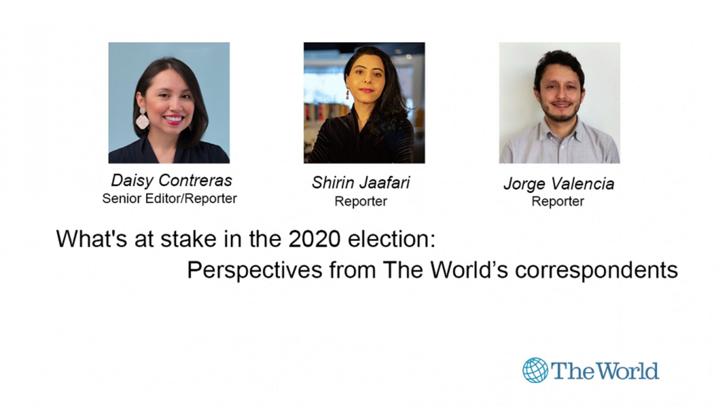 The World's Daisy Contreras (left), Shirin Jaafari (center) and Jorge Valencia in a graphic promoting a Facebook live discussion.