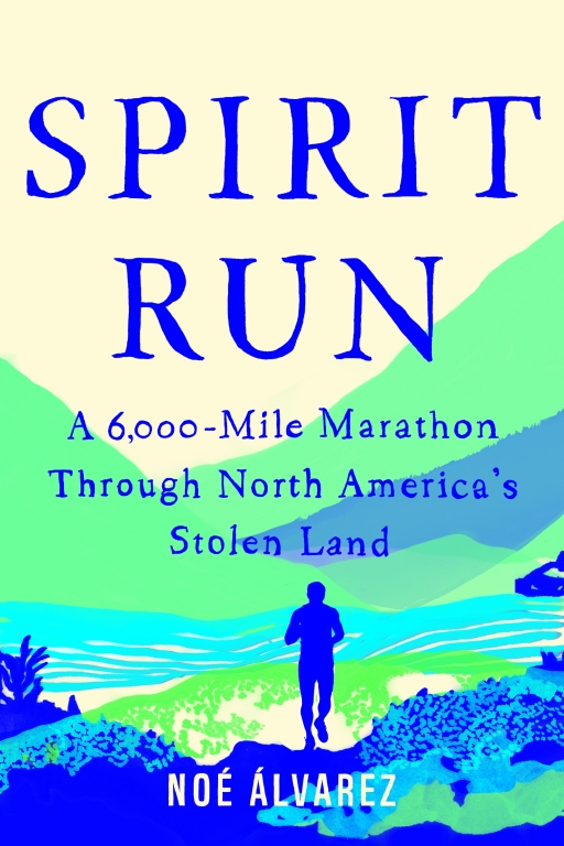"""cover of """"Spirit Run""""memoir with blue and greenish tints"""