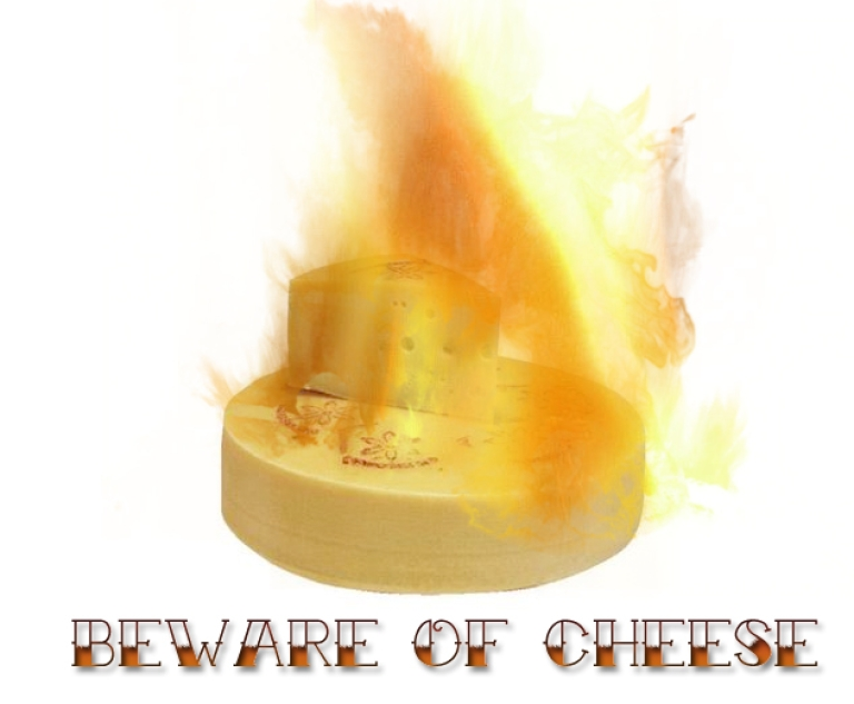 <p>Flaming cheese: the danger is real.</p>
